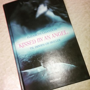 Kissed by an Angel: Til døden os skiller af Elizabeth Chandler