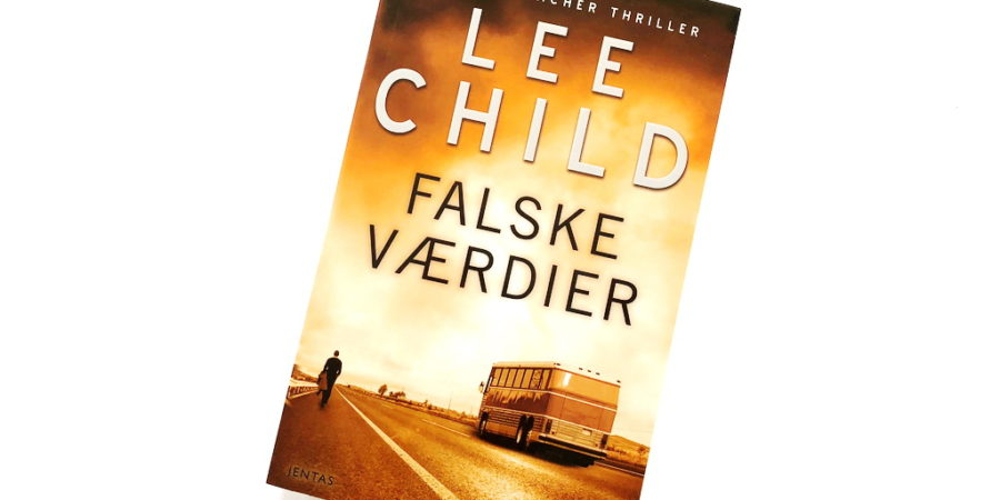 Falske værdier af Lee Child