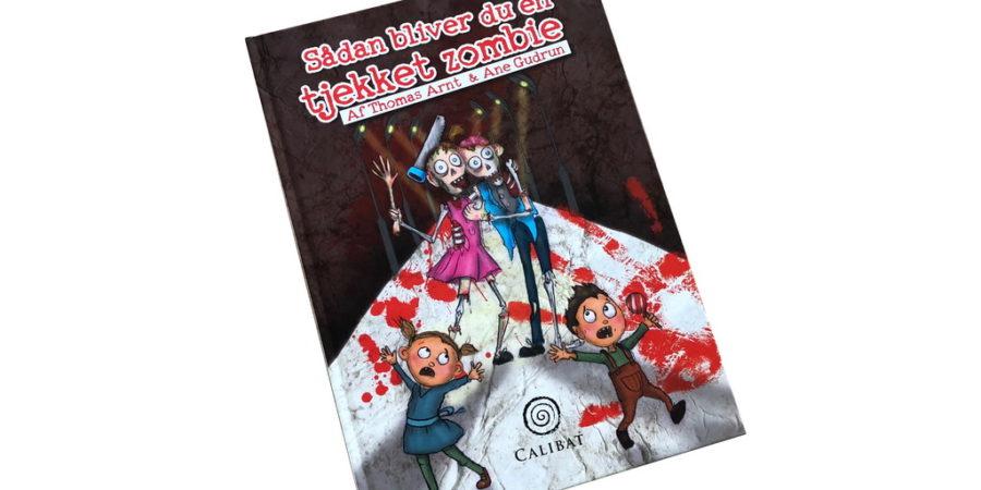 Sådan bliver du en tjekket zombie af Thomas Arnt