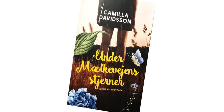 Under Mælkevejens stjerner af Camilla Davidsson