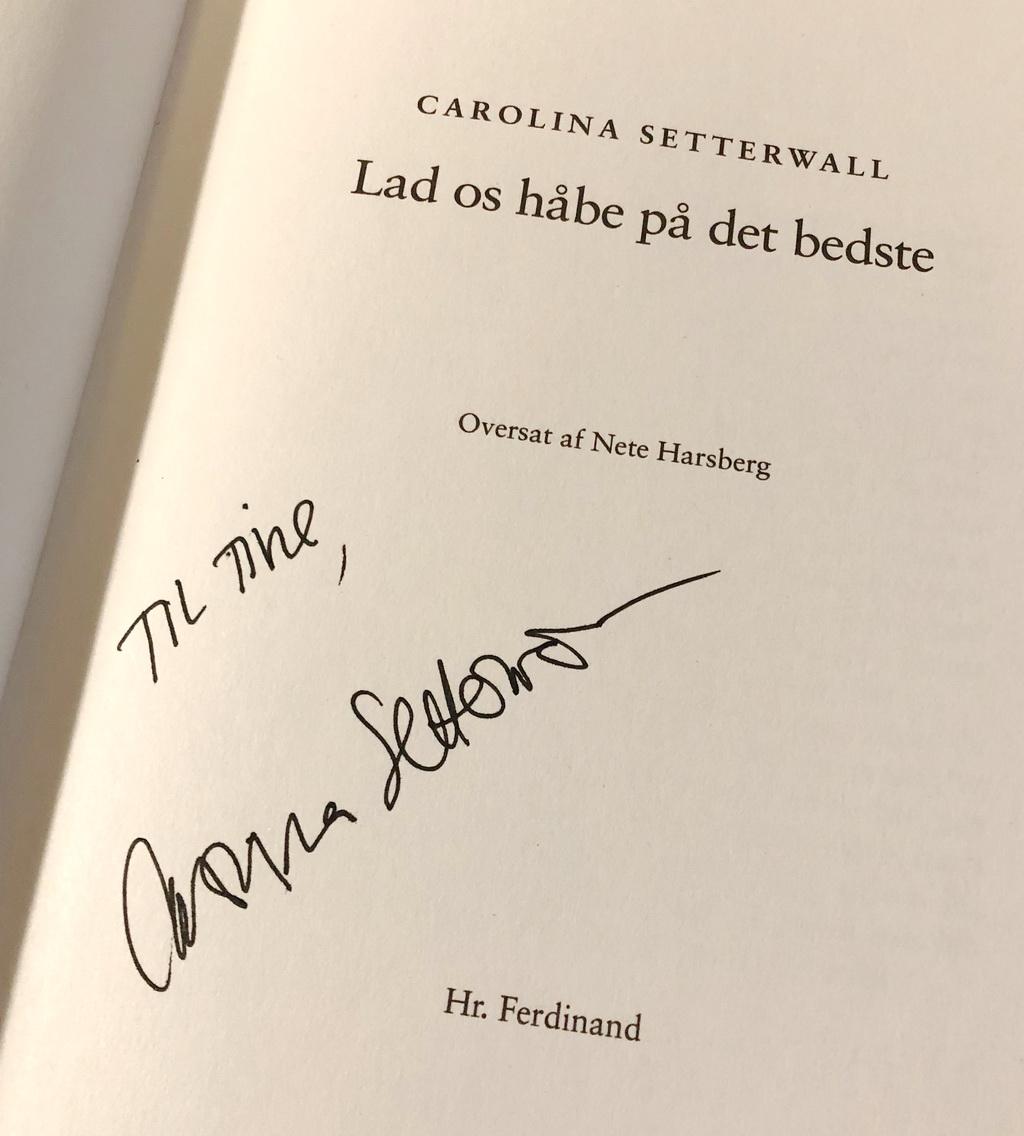 Caroline Setterwalls signatur i Lad os håbe på det bedste