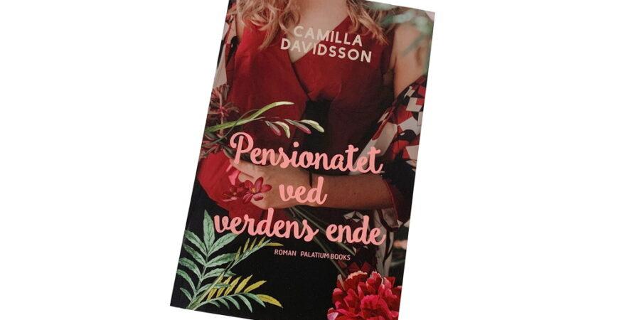 Pensionatet ved verdens ende af Camilla Davidsson