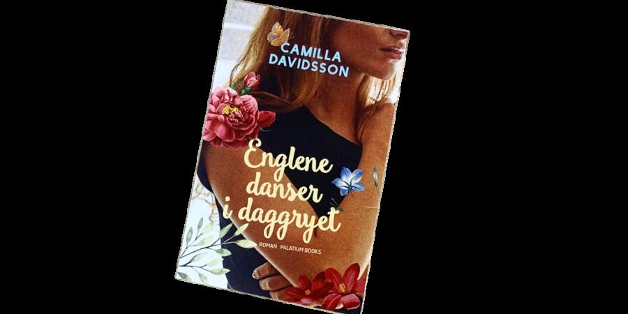 Englene danser i daggryet af Camilla Davidsson
