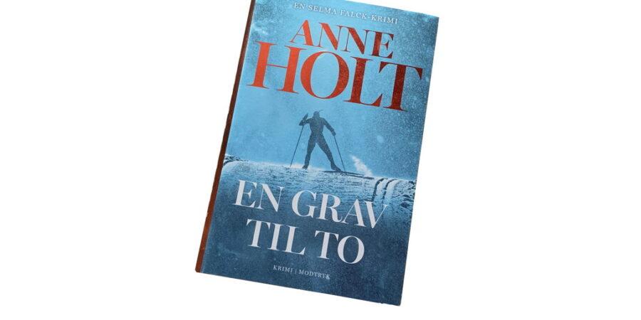 En grav til to af Anne Holt