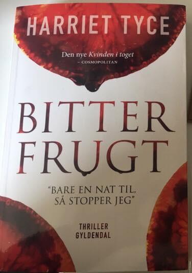 Bitter frugt af Harriet Tyce
