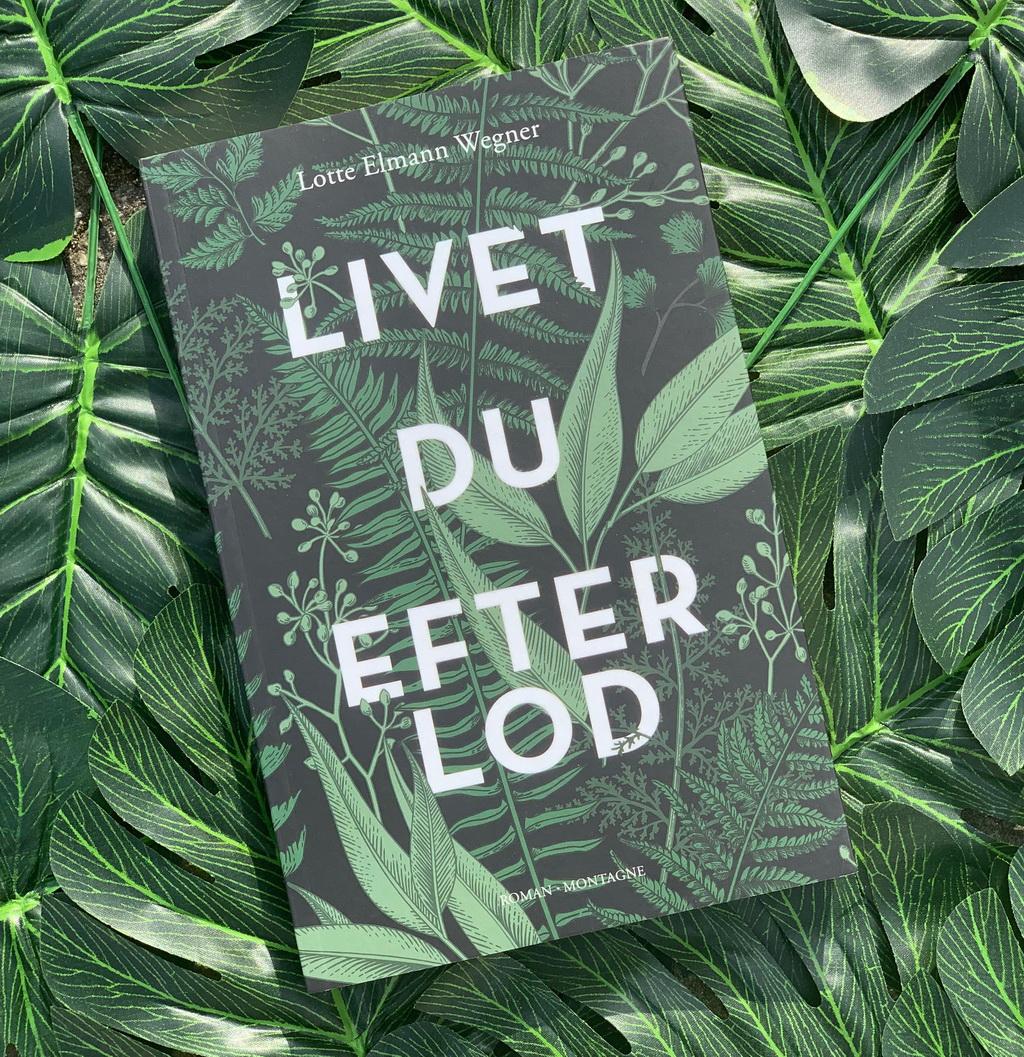 Livet du efterlod af Lotte Elmann Wegner