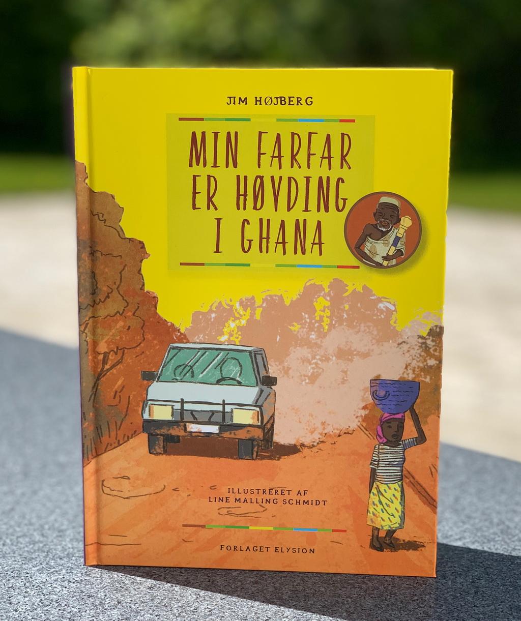 Min farfar er høvding i Ghana af Jim Højberg