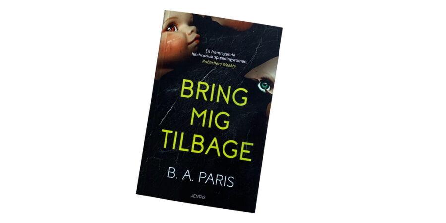 Bring mig tilbage af B.A. Paris