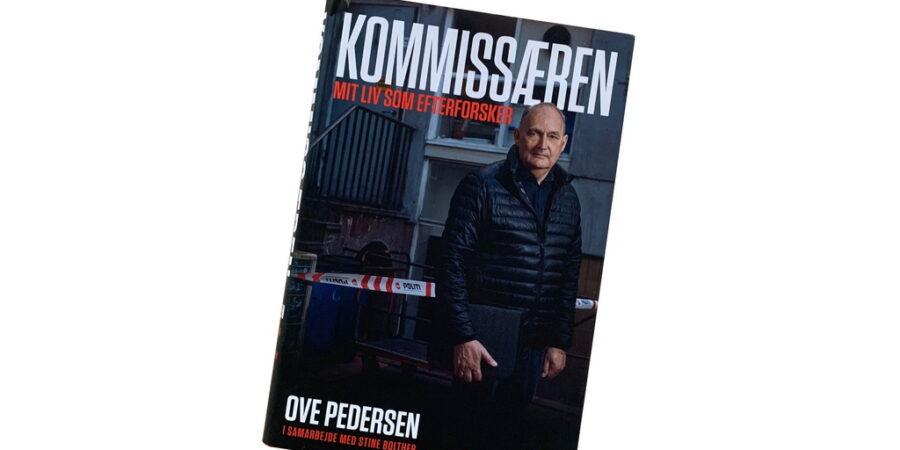 Billede af: Kommissæren: Mit liv som efterforsker af Ove Pedersen