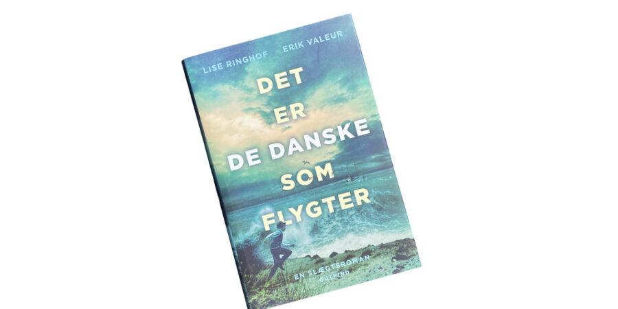 Billede af: Det er der danske som flygter af Lise Ringhof og Erik Valeur