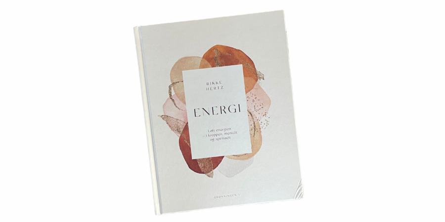 Billede af: Energi: Løft energien - i kroppen, mentalt og spirituelt af Rikke Hertz